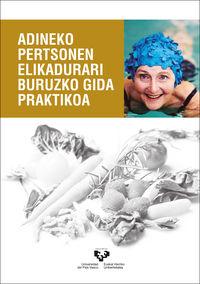 Adineko Pertsonen Elikadudari Buruzko Gida Praktikoa - Viriginia Andia / [ET AL. ]