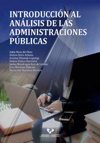 introduccion al analisis de las administraciones publicas - Adela Mesa Del Olmo / Ainhoa Novo Arbona / [ET AL. ]