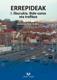 errepideak i - liburukia: bide-sarea eta trafikoa - Heriberto Perez Acebo