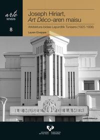 josep hiriart, art deco-aren maisu - arkitektura-bidaia lapurditik tunisera (1925-1936) - Lauren Etxepare Igiñiz