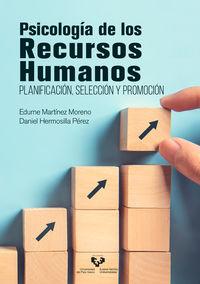PSICOLOGIA DE LOS RECURSOS HUMANOS - PLANIFICACION, SELECCION Y PROMOCION