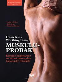 daniels eta worthingham-en muskulu-probak - eskuzko miaketarako eta funtzionamendua balioesteko teknikak - Helen J. Hislop