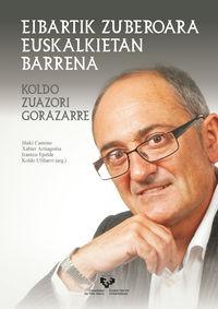 EIBARTIK ZUBEROARA EUSKALKIETAN BARRENA - KOLDO ZUAZORI GORAZARRE