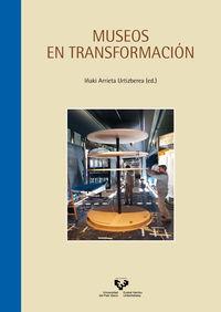 MUSEOS EN TRANSFORMACION
