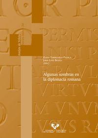 algunas sombras en la diplomacia romana - Elena Torregaray Pagola (ed. ) / Jokin Lanz Betelu (ed. )