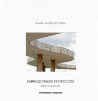BARROQUISMOS PERIFERICOS - BRASIL, GOA, MACAO