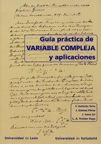 Guia Practica De Variable Compleja Y Aplicaciones - Felix Galindo Soto / Javier Gomez Perez / [ET AL. ]