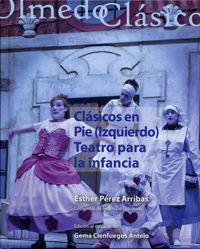 CLASICOS EN PIE (IZQUIERDO) - TEATRO PARA LA INFANCIA
