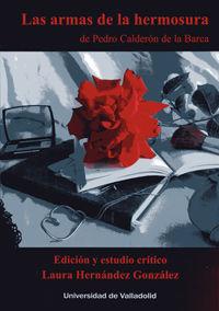 ARMAS DE LA HERMOSURA, LAS, DE PEDRO CALDERON DE LA BARCA