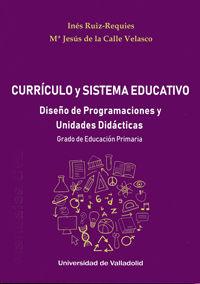 CURRICULO Y SISTEMA EDUCATIVO - DISEÑO DE PROGRAMACIONES Y UNIDADES DIDACTICAS - GRADO DE EDUCACION PRIMARIA
