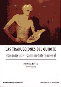 TRADUCCIONES DEL QUIJOTE, LAS - HOMENAJE AL HISPANISMO INTERNACIONAL