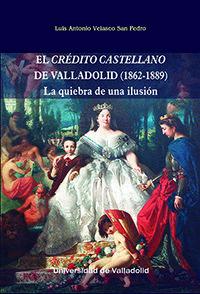 CREDITO CASTELLANO DE VALLADOLID, EL (1862-1889)