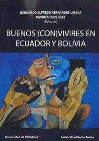 BUENOS (CON) VIVIRES EN ECUADOR Y BOLIVIA