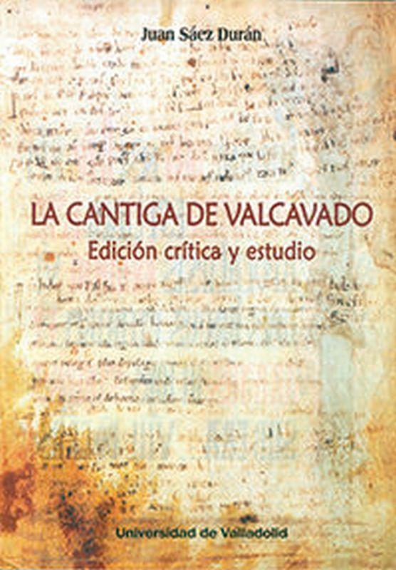 LA CANTIGA DE VALCAVADO - EDICION CRITICA Y ESTUDIO