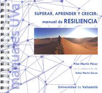 MANUAL DE RESILIENCIA - SUPERAR, APRENDER Y CRECER