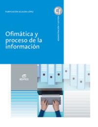 GS - OFIMATICA Y PROCESO DE INFORMACION