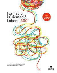 Gm / Gs - Formacio I Orientacio Laboral 360 (cat) - Aa. Vv.