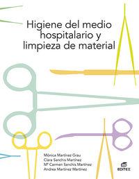 GM - HIGIENE DEL MEDIO HOSPITALARIO Y LIMPIEZA DE MATERIAL