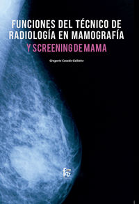 Funciones Del Tecnico De Radiologia En Mamografia - Gregorio Casado Galisteo