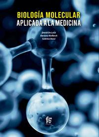 Biologia Molecular Aplicada A La Medicina - David De Luca