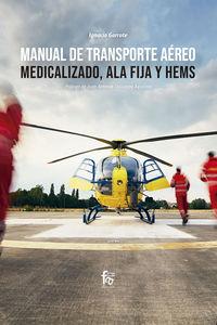 MANUAL DE TRASPORTE AEREO MEDICALIZADO, ALA FIJA Y HEMS
