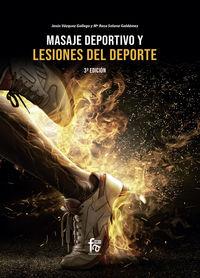 (3 Ed) Masaje Deportivo Y Lesiones Del Deporte - Jesus Vazquez Gallego