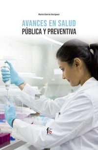 Avances En Salud Publica Y Preventiva - Nuria Garcia Enriquez