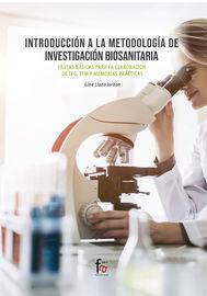 Introduccion A La Metodologia De Investigacion Biosanitaria -Pautas Basicas Para La Elaboracion De Tfg, Tfh Y Memorias De Practicas - Gina Llado Jordan