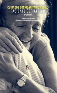 (9 Ed) Cuidados Socio-Sanitarios En El Paciente Geriatrico - Carmen Galvez Montes