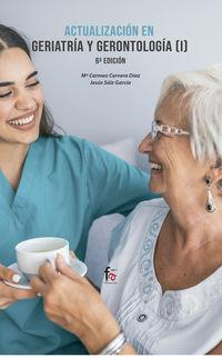 (6 Ed) Actualizacion En Geriatria Y Gerontologia I - Maria Del Carmen Cervera Diaz
