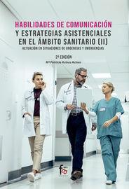 (2 Ed) (ii) Habilidades De Comunicacion Y Estrategias Asistenciales En El Ambito Sanitario - Maria Patricia Ancias Ancias