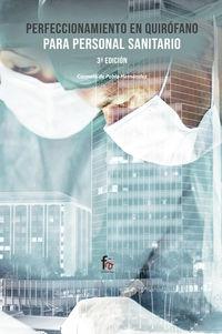 (3 Ed) Perfeccionamiento En Quirofano Para Personal Sanitario - Carmela De Pablo Hernandez