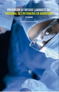 (2 Ed) Prevencion De Riesgos Laborales Del Personal De Enfermeria En Quirofano - Carmela De Pablo Hernandez