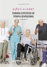 Temario Especifico De Terapia Ocupacional I - Julia Gonzalez Garcia