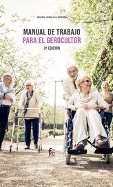 (3 Ed) Manual De Trabajo Para El Gerocultor - Rafael Ceballos Atienza