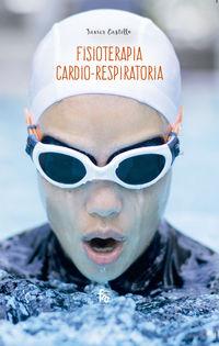 Fisioterapia Cardio-Respiratoria - Francisco Javier Castillo Montes