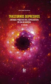 (2 Ed) Trastornos Depresivos -Enfoque Practico Del Especialista En Salud Mental - Maria Isabel Teva Garcia