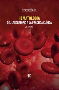 (2 ED) HEMATOLOGIA: DEL LABORATORIO A LA PRACTICA CLINICA
