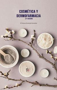 (2 Ed) Cosmetica Y Dermofarmacia - Mª Vanesa Fernandez Fernandez