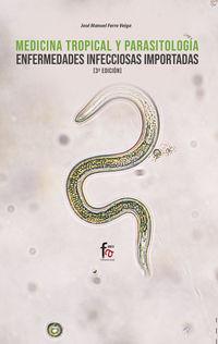 (3 Ed) Medicina Tropical Y Parasitologia - Enfermedades Infecciosas Importadas - Fernando Cobo Martinez