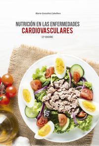 (2 ED) NUTRICION EN LAS ENFERMEDADES CARDIOVASCULARES