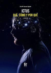 (5 Ed) Ictus - Que, Como Y Por Que - Eva Maria Garzas Cejudo