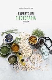 Experto En Fitoterapia (indicaciones, Contraindicaciones, Precauciones, Intervencion) 2º Edicion - Jose Juan Rodriguez Ortega
