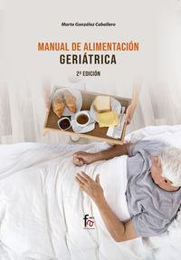 (2 ED. ) MANUAL DE ALIMENTACION GERIATRICA
