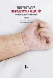 (3 ED) ENFERMEDADES INFECCIOSAS EN PEDIATRIA - NOVEDADES EN BACTEROLOGIA