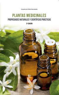 (2 ed) plantas medicinales - propiedades naturales y cientificas practicas - Carmela De Pablo Hernandez