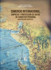 COMERCIO INTERNACIONAL, EMPRESA Y PROTECCION DE DATOS DE CARACTER PERSONAL