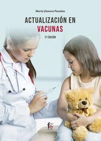 (2 Ed) Actualizacion En Vacunas - Marta Zamora Pasadas