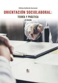 (4 Ed) Orientacion Sociolaboral - Teoria Y Practica - Fatima Gallardo Garranzo