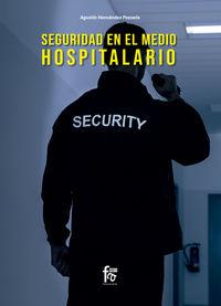 SEGURIDAD EN EL MEDIO HOSPITALARIO